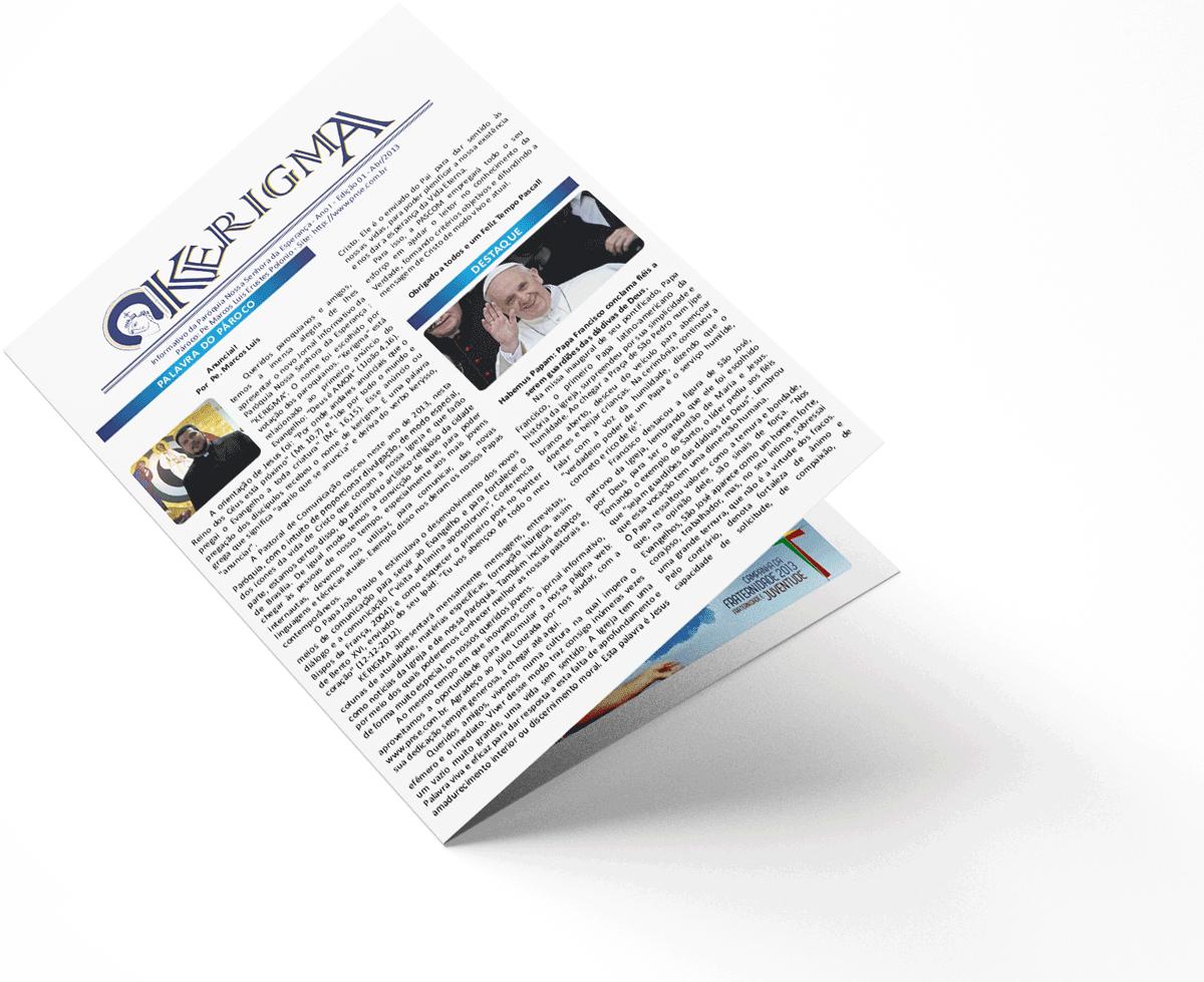2013 - Primeira Edição do Kerigma - Paróquia Nossa Senhora da Esperança, Asa Norte, Brasília-DF